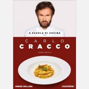 OGGI - A scuola di cucina con Carlo Cracco Pasta secca