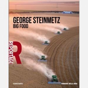 Reportage - Grandi Fotografi George Steinmetz - Big Food