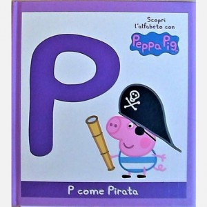 OGGI - Scopri l'alfabeto con Peppa Pig P come Pirata