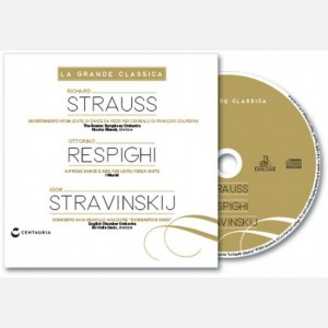 La grande classica R. Strauss- Respighi- Stravinskij