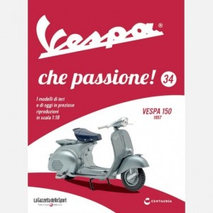 Vespa che passione! Vespa 150 1957