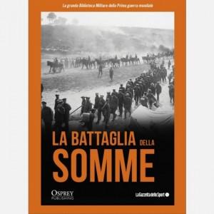 La grande Biblioteca Militare della Prima guerra mondiale La battaglie della Somme