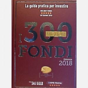 Le opere del Sole 24 ORE Annuario - I 300 Migliori Fondi (Edizione 2018)