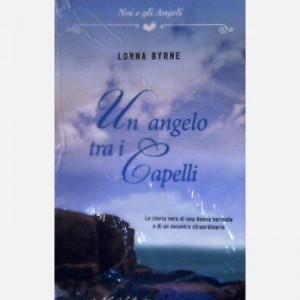 OGGI - Noi e gli Angeli Un angelo tra i capelli di Lorna Byrne
