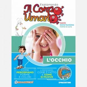 """Esplorando il Corpo Umano - 27esima edizione Fascicolo """"L'occhio"""" + DVD in HD"""