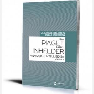 La grande biblioteca della psicologia (ed. 2018) Memoria e intelligenza (vol II) di Jean Paiget e Barbel Inhelder