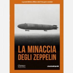 La grande Biblioteca Militare della Prima guerra mondiale La minaccia degli Zeppelin