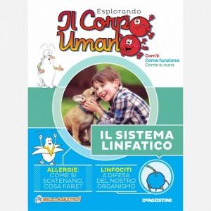 """Esplorando il Corpo Umano - 27esima edizione Fascicolo """"Il Sistema linfatico"""" + DVD in HD"""