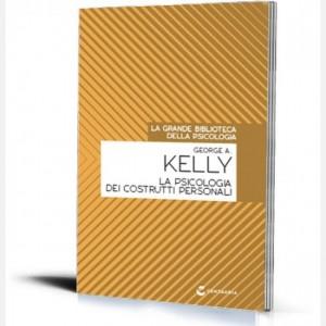 La grande biblioteca della psicologia (ed. 2018) La psicologia dei costrutti personali di George A. Kelly