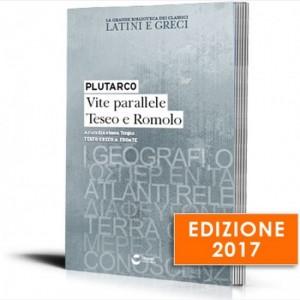 La grande biblioteca dei classici latini e greci (ed. 2017) Plutarco - Vite parallele, Teseo e Romolo