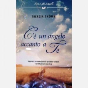 OGGI - Noi e gli Angeli C'è un angelo accanto a te di Theresa Cheung