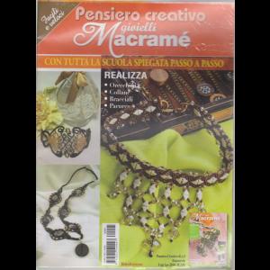 Pensiero Creativo - Gioielli Macrame' - n. 5 - bimestrale - luglio - agosto 2016