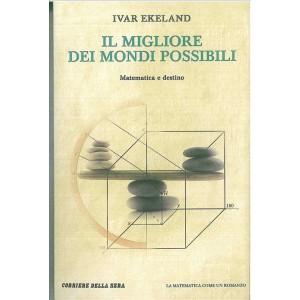 Il migliore dei mondi possibili-Ivar Ekeland-Matematica come Romanzo