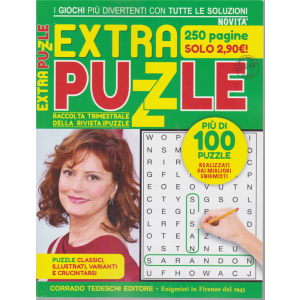 Extra Puzzle - n. 3 - trimestrale - novembre - gennaio 2019 - 250 pagine