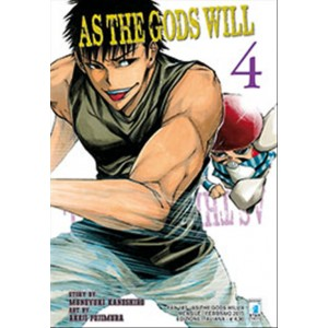 Manga AS THE GODS WILL n.4 - ed. Star Comics - collana FAN uscita 187