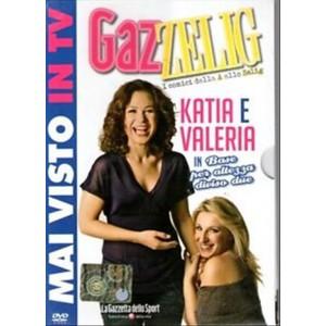 GazZelig - I Comici dalla A alle Zelig - Katia e Valeria