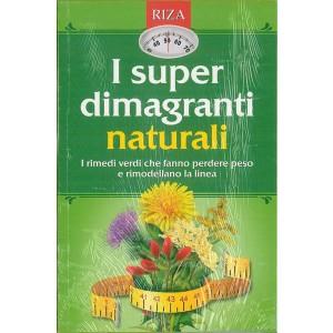 I superdimagranti naturali - edizioni RIZA