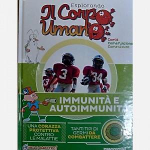 Esplorando il Corpo Umano - 26esima edizione Immunità e Autoimmunità