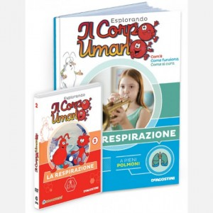 """Esplorando il Corpo Umano - 27esima edizione Fascicolo """"La respirazione"""" + DVD in HD"""