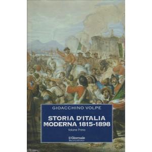 Storia d'Italia Moderna 1815-1898 di Gioacchino Volpe vol.1