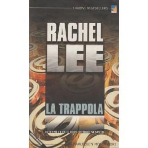La trappola - Rachel Lee - Internet era il loro rifugio segreto