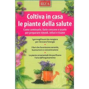 Coltiva in casa le piante della salute - edizioni RIZA