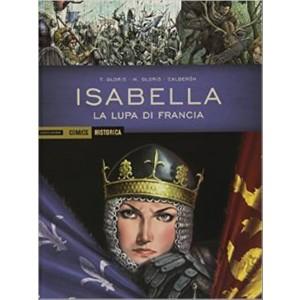 Isabella. La lupa di Francia - HISTORICA Mondadori Comics
