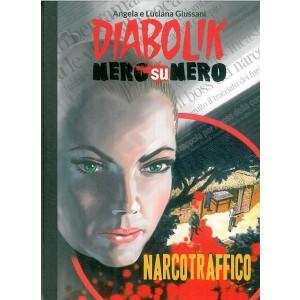DIABOLIK NERO SU NERO - Narcotraffico - vol.22