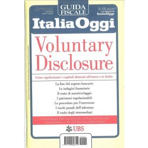 VOLUNTARY DISCLOSURE - Guida fiscale di Italia Oggi