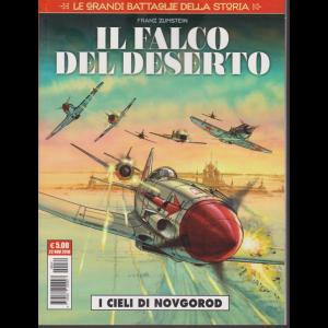 Cosmo Serie Rossa - Le grandi battaglie della storia - Il falco del deserto - I cilei di Novgorod - n. 14 - 22 novembre 2018 - mensile
