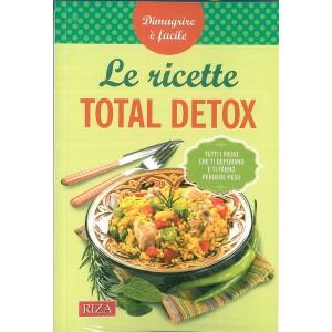 LE RICETTE TOTAL DETOX - edizioni RIZA