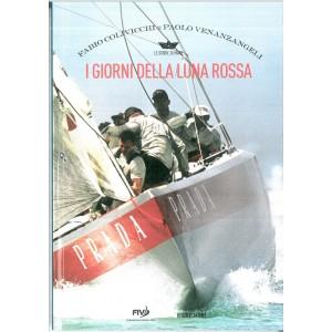 I GIORNI DELLA LUNA ROSSA di Fabio Colivicchi e Paolo Venanzangeli