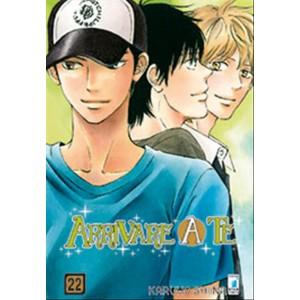 Manga ARRIVARE A TE  n.22 - ed.Star Comics-coll. UP  n.136