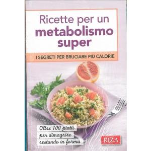 Ricette per un metabolismo super - ediz.RIZA