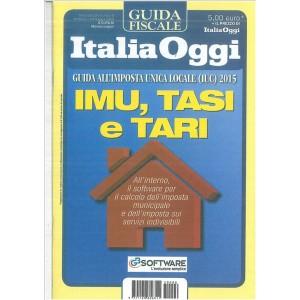 IMU,TASI e TARI  - Guida fiscale di Italia Oggi