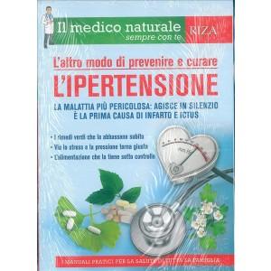 L'altro modo di prevenire e curare l'Ipertensione - edizione RIZA
