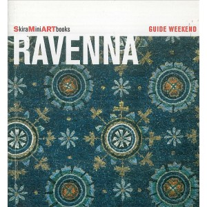 Guide weekend SkiraMiniARTbooks - Ravena - Guida Turistica
