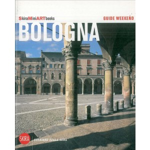 Guide weekend SkiraMiniARTbooks - Bologna - Guida Turistica