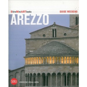 Guide weekend SkiraMiniARTbooks - Arezzo - Guida Turistica