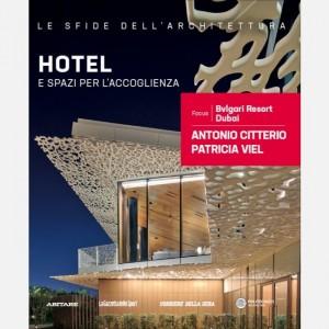 Le sfide dell'architettura Hotel e spazi per l'accoglienza