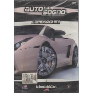 Auto da sogno : Lamborghini - La Gazzetta dello Sport N° 2