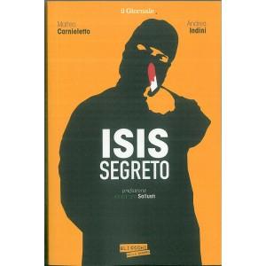ISIS segreto - di Matteo Carnieletto e Andrea Indini