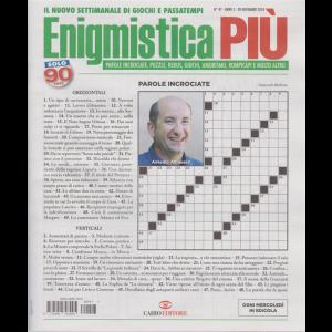 Enigmistica Piu' - n. 47 - 28 novembre 2018 - settimanale