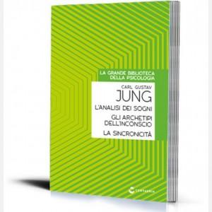 La grande biblioteca della psicologia (ed. 2018) L'analisi dei sogni/ Gli archetipi dell'inconscio collettivo/ La sincronicità di Carl Gustav Jung