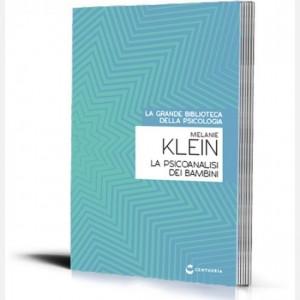 La grande biblioteca della psicologia (ed. 2018) La psicoanalisi dei bambini di Melanie Klein