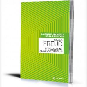 La grande biblioteca della psicologia (ed. 2018) Introduzione alla psicanalisi di Sigmund Freud