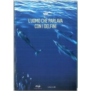 L'uomo che parlava con i delfini di Alfredo Giacon