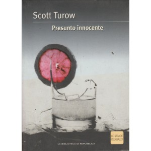 Scott Turow - Presunto Innocente - Le strade del giallo - Biblioteca di Repubblica