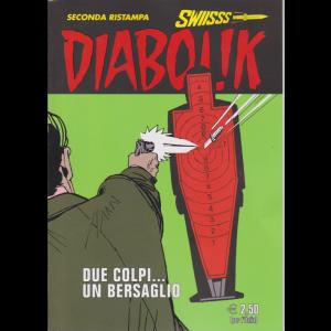 Diabolik Swiisss - Ii Ristampa - n. 294 - Due colpi....un bersaglio - mensile - 20/11/2018