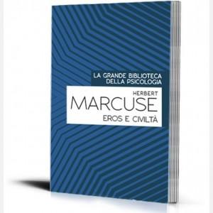 La grande biblioteca della psicologia (ed. 2018) Eros e civiltà di Herbert Marcuse